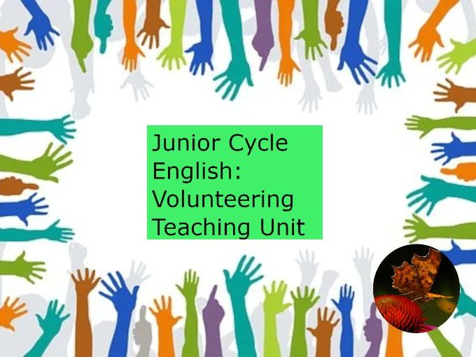 Junior Cycle English: Volunteering Unit