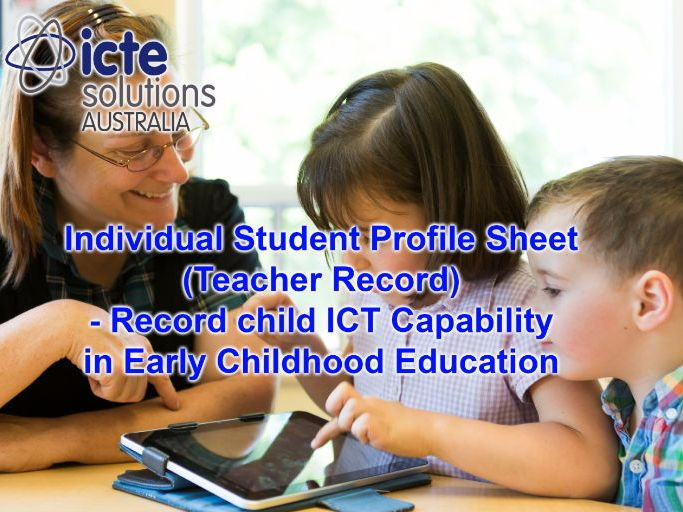 Assess ICT Capability in Early Childhood Education - Individual Profile Record