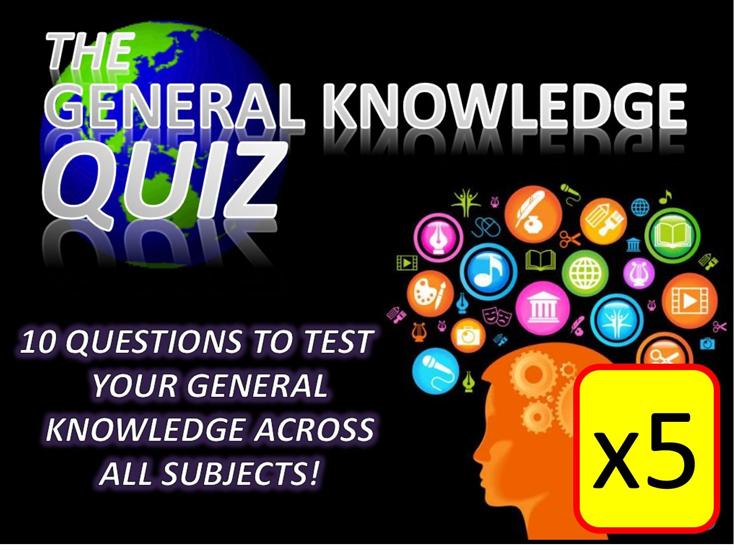 5 x The General Knowledge Pub Quiz (#11-15) Form Tutor Time Cross Curricular Settler End of Term