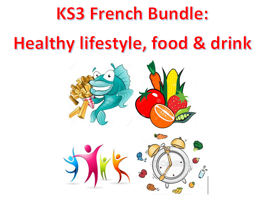 KS3 French: Healthy lifestyle, food and drink