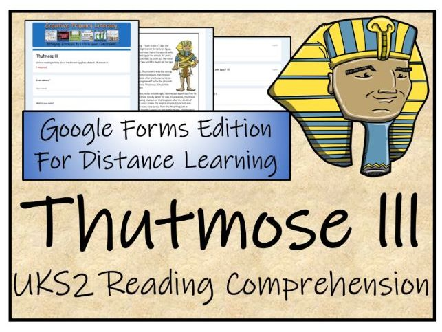 UKS2 Thutmose III Reading Comprehension & Distance Learning Activity