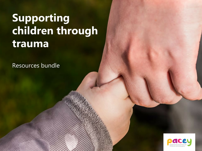 Supporting children through trauma ¦ Early years resource bundle