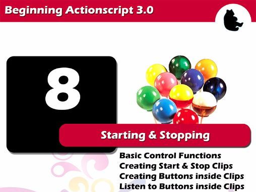 Beginning Flash / Actionscript - Starting and Stopping