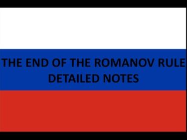The end of the Romanov Rule Notes
