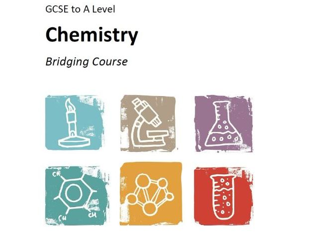Chemistry Transition (Bridging) Course Booklet (from GCSE to A Level)