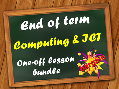 End  of Term Computing & ICT Bumper Bundle