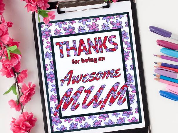 Thanks For Being an Awesome Mom / Mum | Coloring pages for Mother's Day (both spellings available)