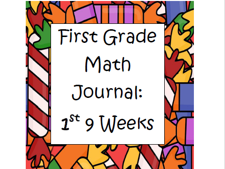 Math Journal 1st Grade- First 9 weeks