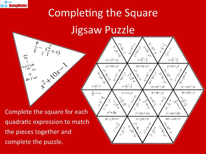 Completing the Square - Algebraic Expressions Jigsaw Puzzle
