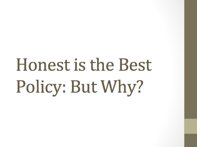 Honest is the Best Policy Assembly