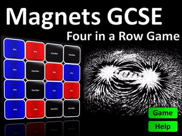 Four in a Row Interactive Quiz Game: GCSE Magnets
