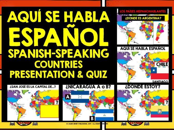 SPANISH-SPEAKING COUNTRIES QUIZ & PRESENTATION