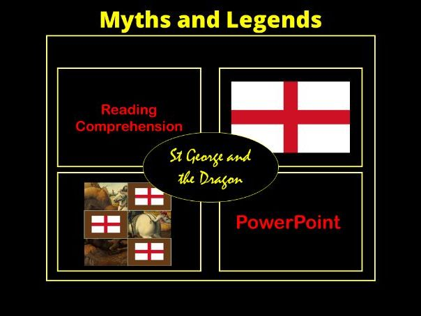 Myths and Legends - St George: English Comprehension and Interactive PowerPoint