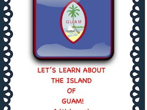 Guam! In the News: Learn about this Pacific Island(Webquest)