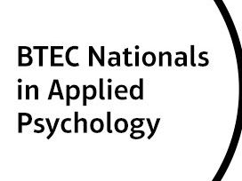 BTEC Applied Psychology (2018) - Unit 1 – Psychological Approaches and Applications