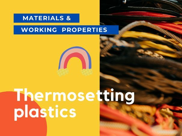 Thermosetting plastics - PPT GCSE DT