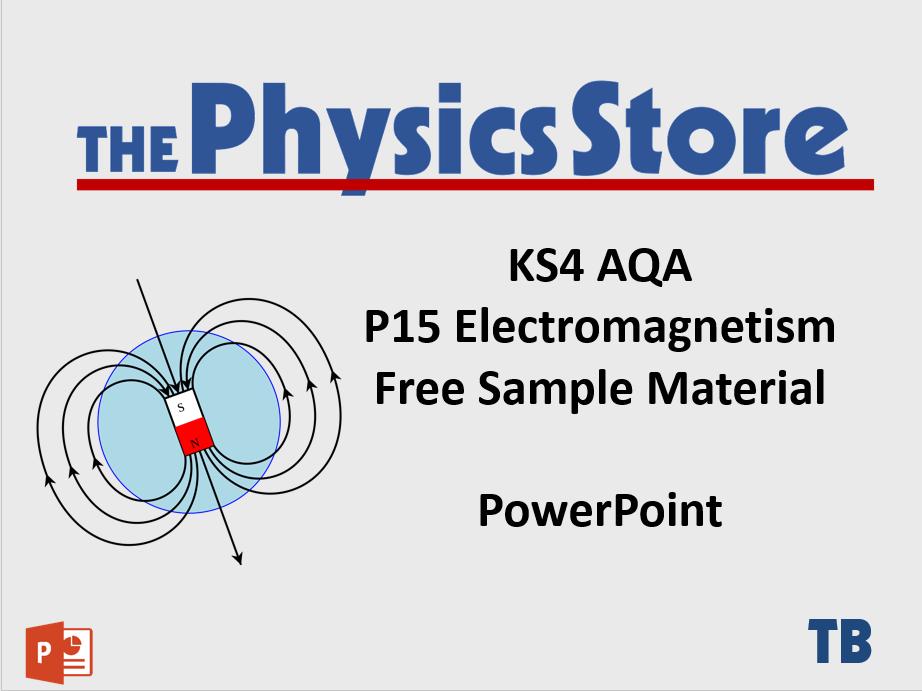 KS4 GCSE Physics AQA P15 Electromagnetism - Free Sample Material