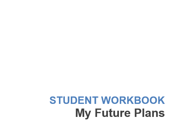 Careers University 16+ My Future Plans Workbook