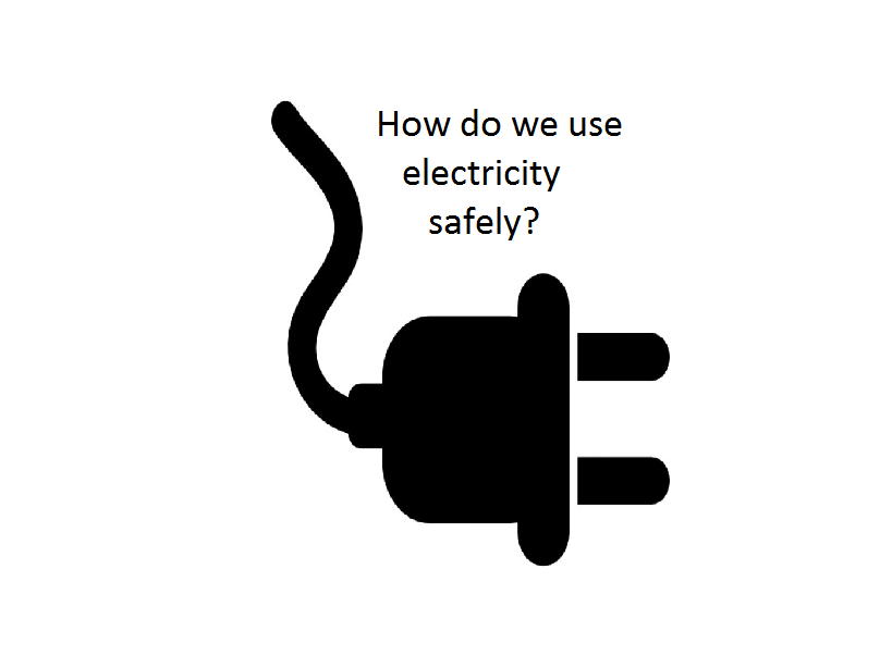 How do we use electricity safely?