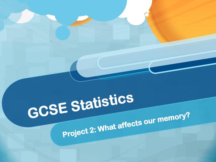 GCSE Statistics Representing Continuous Data - Memory Project