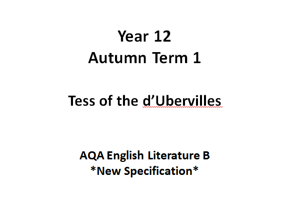 Tess of the d'Urbervilles - AQA English Literature B AS Level