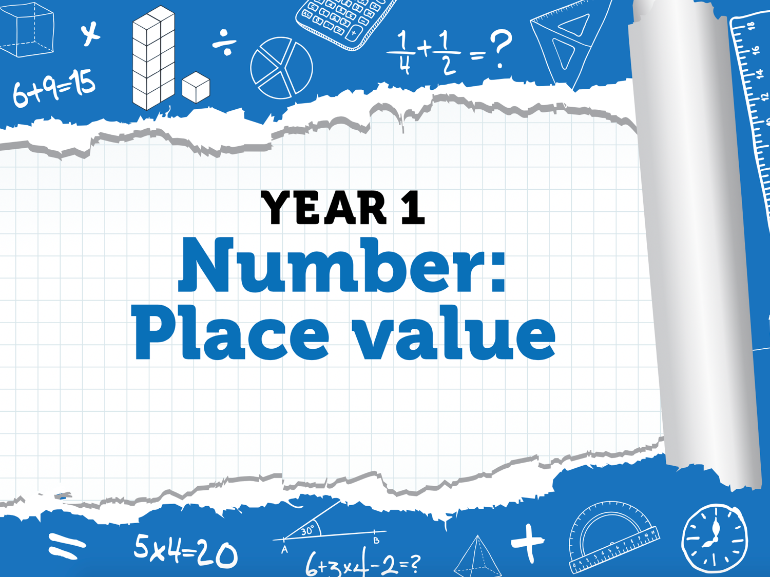 Year 1 - Weeks 10-11 - Place Value 2