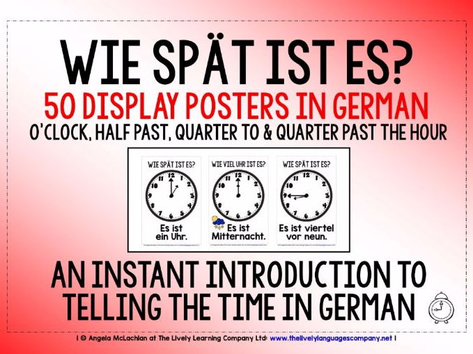GERMAN TELLING THE TIME (1) - 50 POSTERS - O'CLOCK, HALF PAST, QUARTER TO & PAST THE HOUR