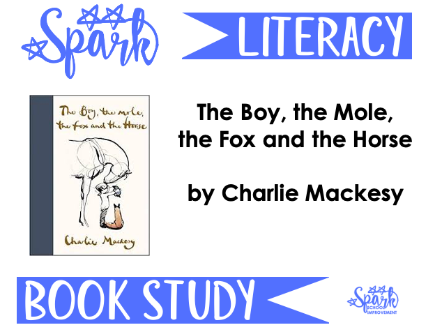 Book Study: The Boy, the Mole, the Fox and the Horse