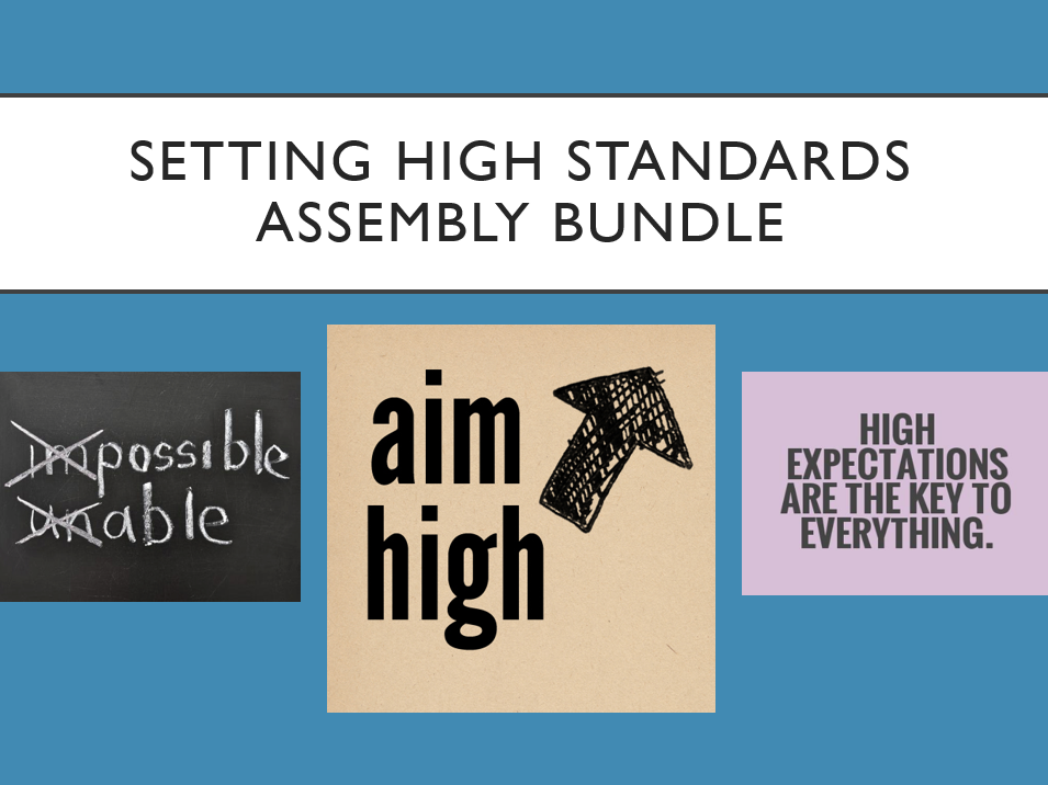 Setting High Standards Assembly Bundle