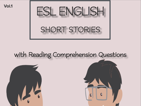 ESL ENGLISH SHORT STORIES + Questions: Levels: Beginner - Intermediate