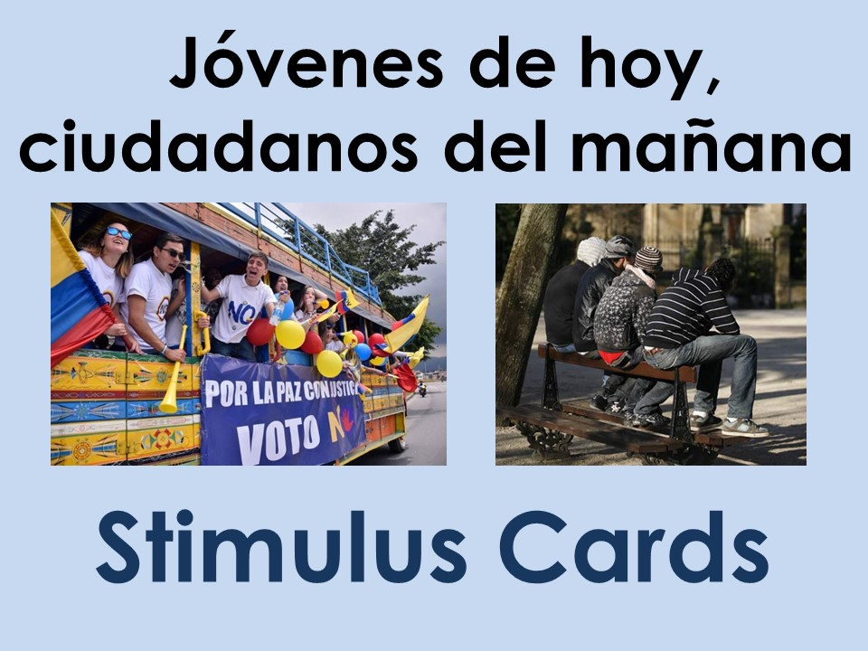 New A Level Spanish: Stimulus cards on Los jóvenes de hoy