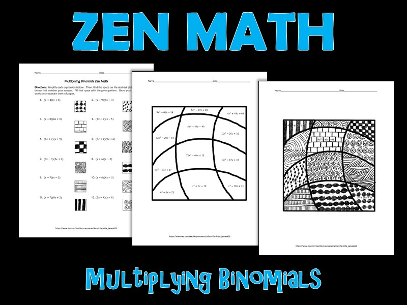 Multiplying Binomials Zen Math