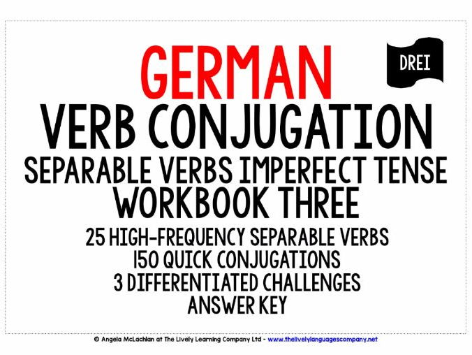 GERMAN SEPARABLE VERBS CONJUGATION - IMPERFECT TENSE WORKBOOK WITH ANSWER KEY
