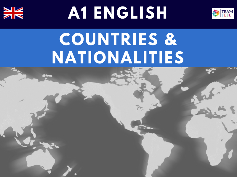 Countries & Nationalities A1 Beginner ESL Lesson Plan