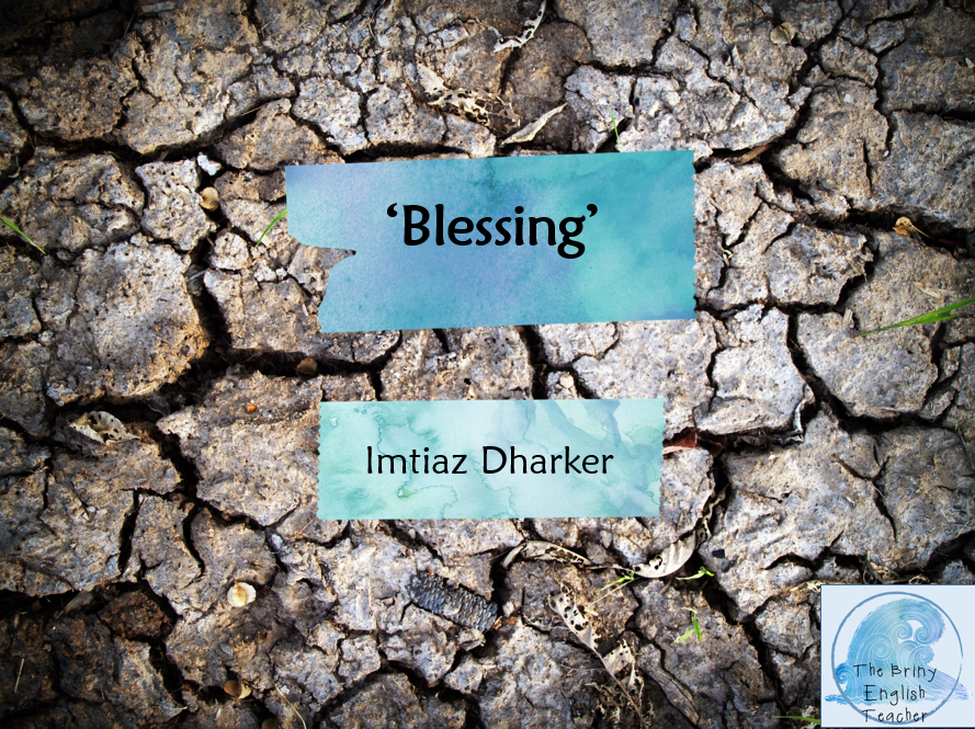 Blessing By Imtiaz Dharker