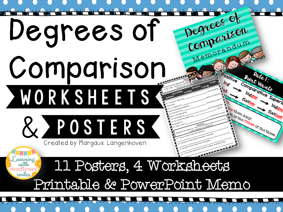 Degrees of Comparison Posters & Worksheet
