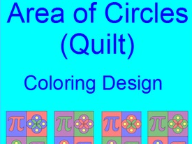 CIRCLES:  AREA OF CIRCLES COLORING ACTIVITY # 2 QUILT DESIGN