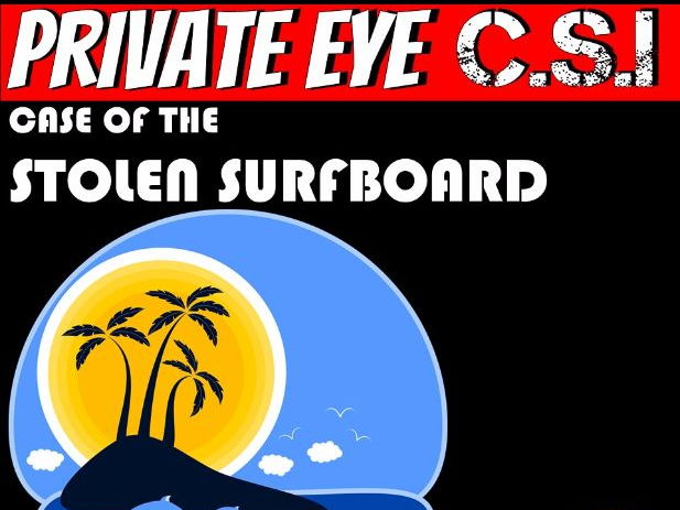 Literacy Mystery - Case of The Stolen Surfboard