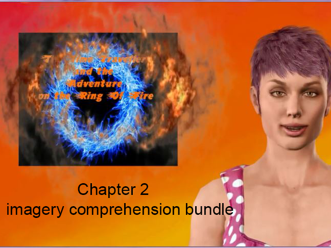 Chp 2 visual imagery comprehension bundle for The Time Traveller and the Adventure on the Ring of Fire