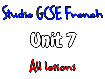 Studio Higher GCSE French - Unit 7