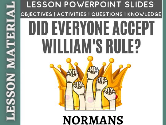 Did everyone accept William's rule?