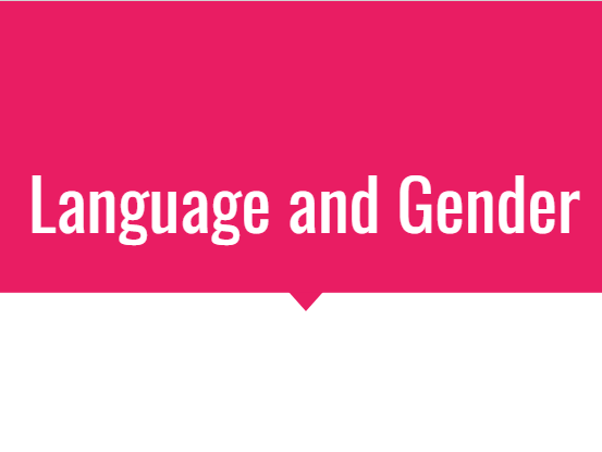 Language and Gender: AQA A A2 Level English Language