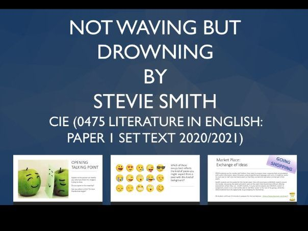 IGCSE Poetry 'Not Waving But Drowning' by Stevie Smith (CIE: syllabus 0475 or Unseen Poetry)