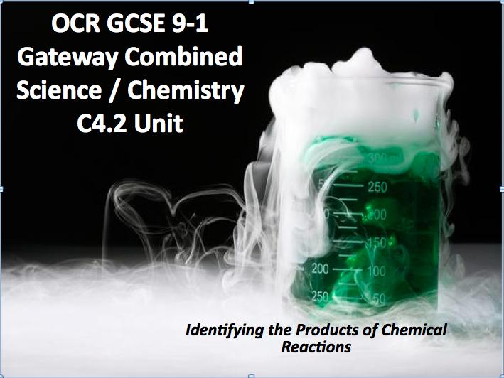 OCR GCSE 9-1 Gateway Combined Science / Chemistry C4.2 Unit