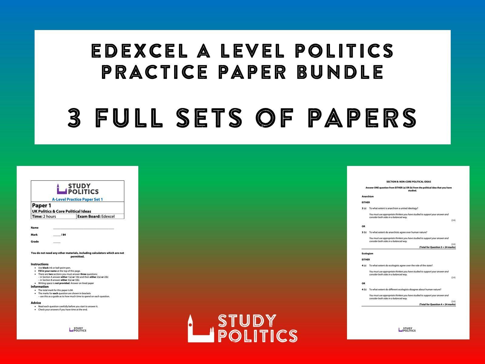 Edexcel A Level Politics Practice Paper Bundle - 3 Full Sets of Practice Papers