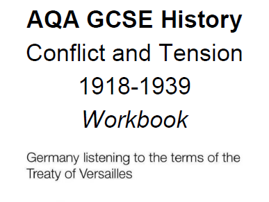 AQA GCSE Workbook: Conflict and Tension 1918-1939