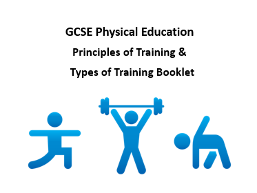 GCSE PE - Principles of Training and Methods of Training Booklets