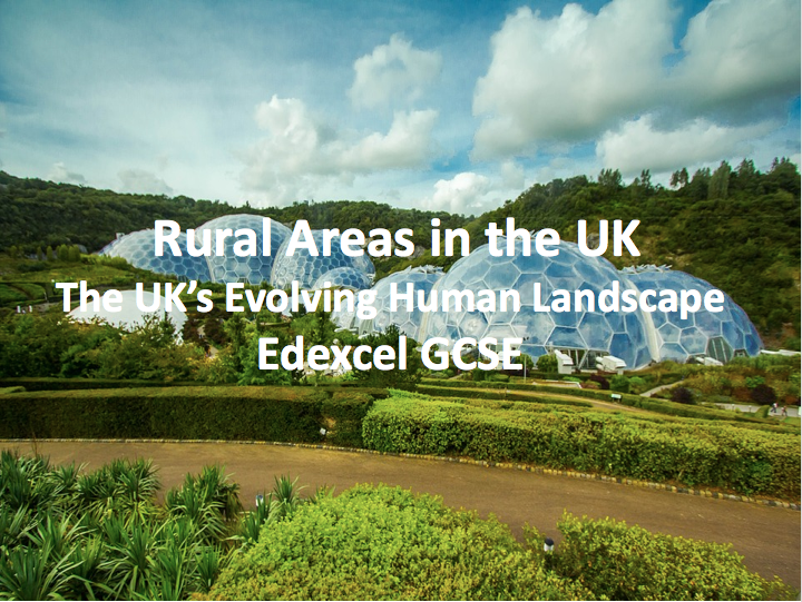 The UK's Evolving Human Landscape - Rural areas in the UK