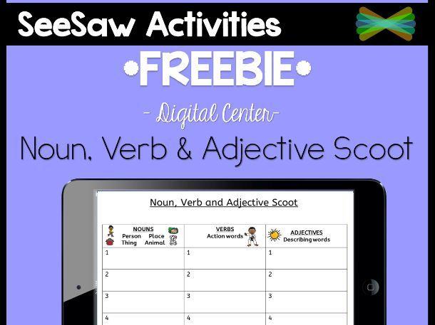 Seesaw Activities - *FREEBIE* - Noun, Verb & Adjective Scoot