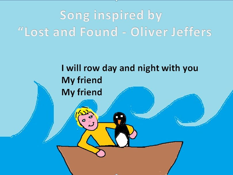 "Friendship. Sing, play and draw with a song inspired by Oliver Jeffer's ""Lost and found"""
